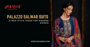 Palazzo Salwar Suits - A New Style Trend for Modern Women